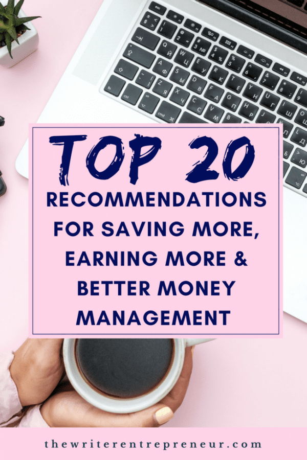 Top 20 resources for earning more, saving more and better money management