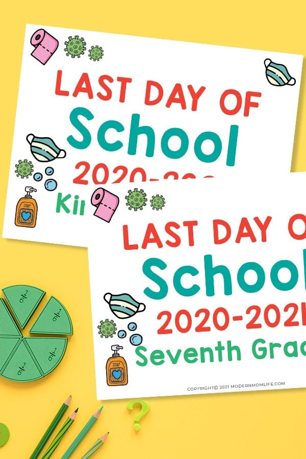 2021 Last Day of School Signs