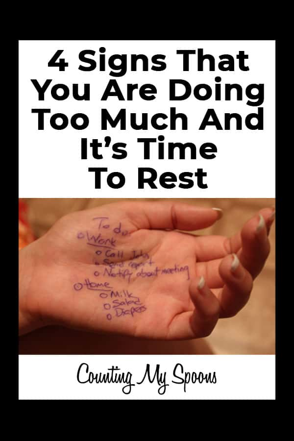 4 signs you are doing too much and it's time to rest