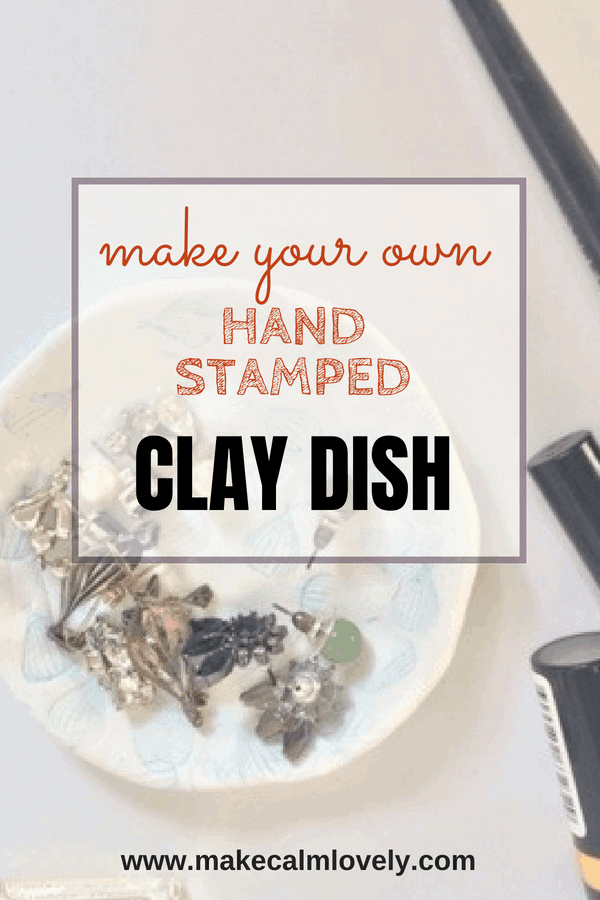 Make your own hand stamped clay dish