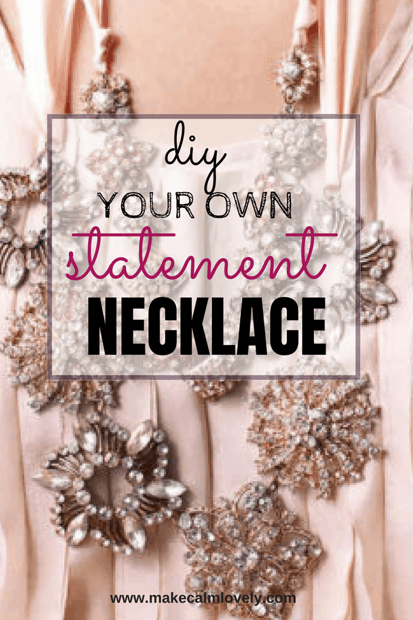 DIY you own statement necklace