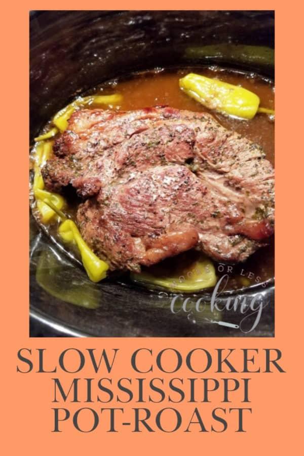 roast in crock pot Slow Cooker Mississippi Pot Roast