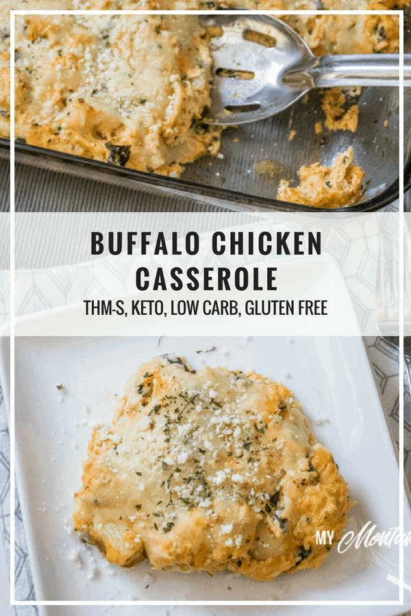 Buffalo Chicken Casserole makes a great low carb dish - perfect for an easy dinner idea! (THM-S, Low Carb) #trimhealthymama #thm #thms #lowcarb #glutenfree #keto #buffalochicken #hotsauce #casserole #mymontanakitchen