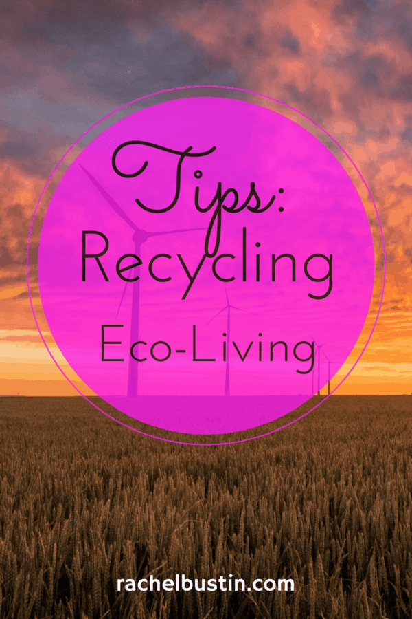 Tips on how to live a frugal lifestyle by recycling and eco-living tips