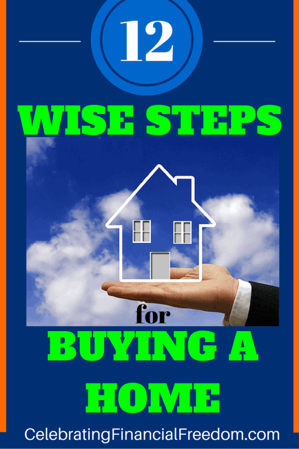 12 Wise Steps for Buying a Home