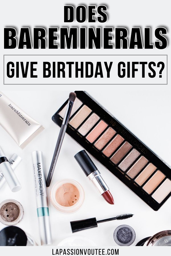 Does bareMinerals give birthday gifts