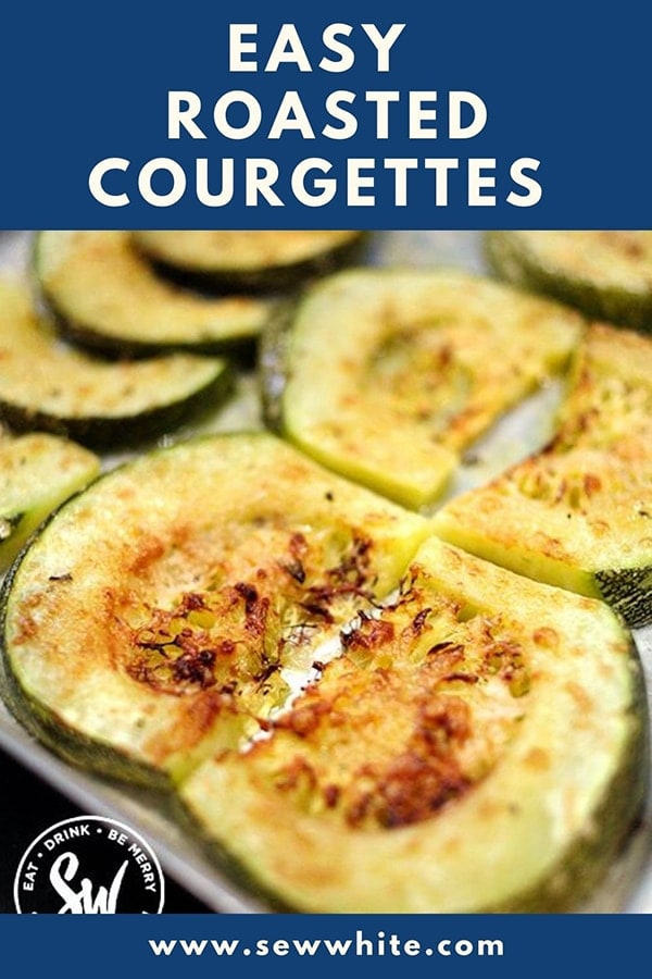 easy roasted courgettes pinterest