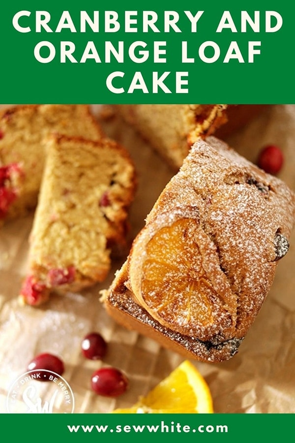 cranberry and orange loaf cake pin