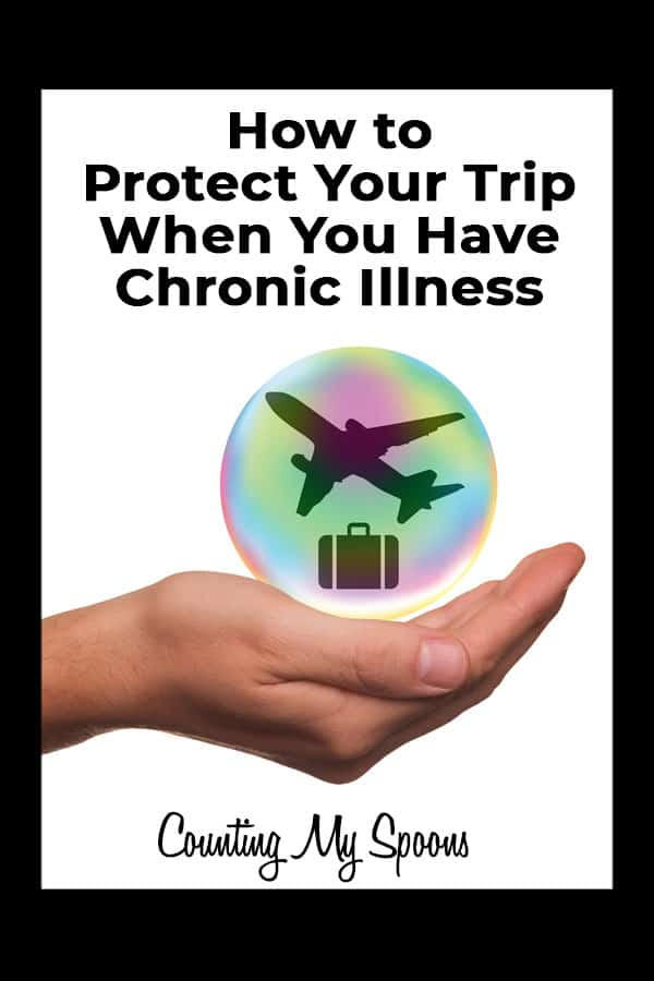How to protect your trip with travel insurance when you have chronic illness