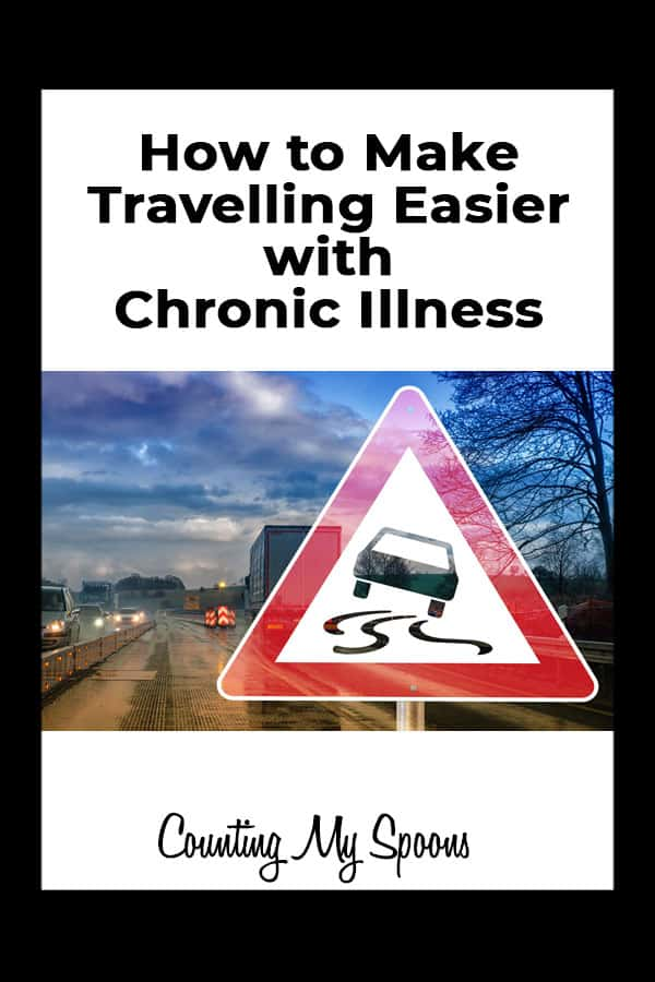 Tips to make travelling easier with chronic illness