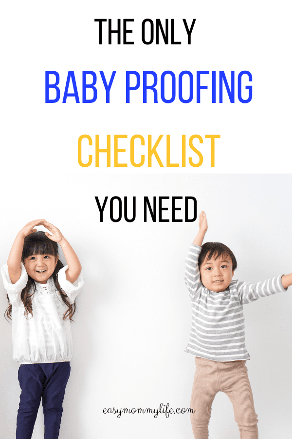 BABY PROOFING CHECKLIST- baby proof the house