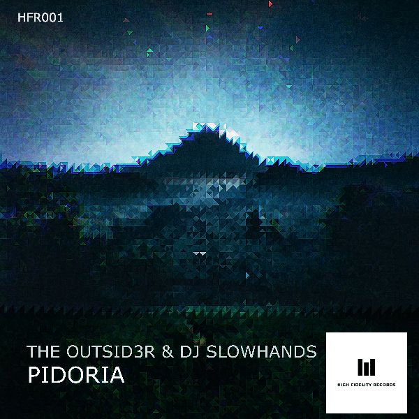 Pidoria by The Outsid3r & DJ Slowhands (small)