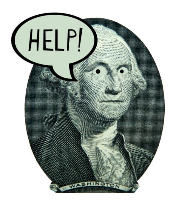 Close up of George Washington on money with word bubble: Help!