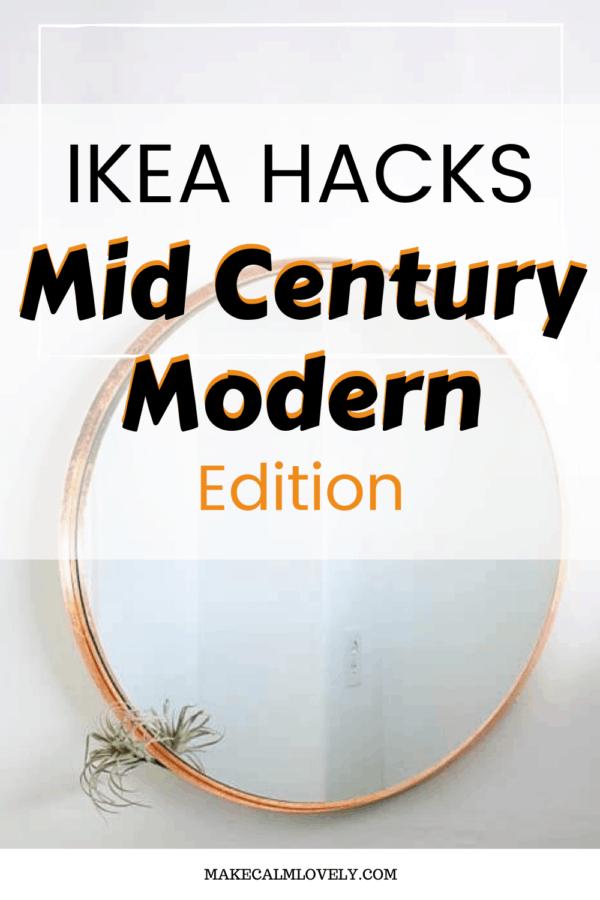 IKEA Hacks Mid Century Modern Edition