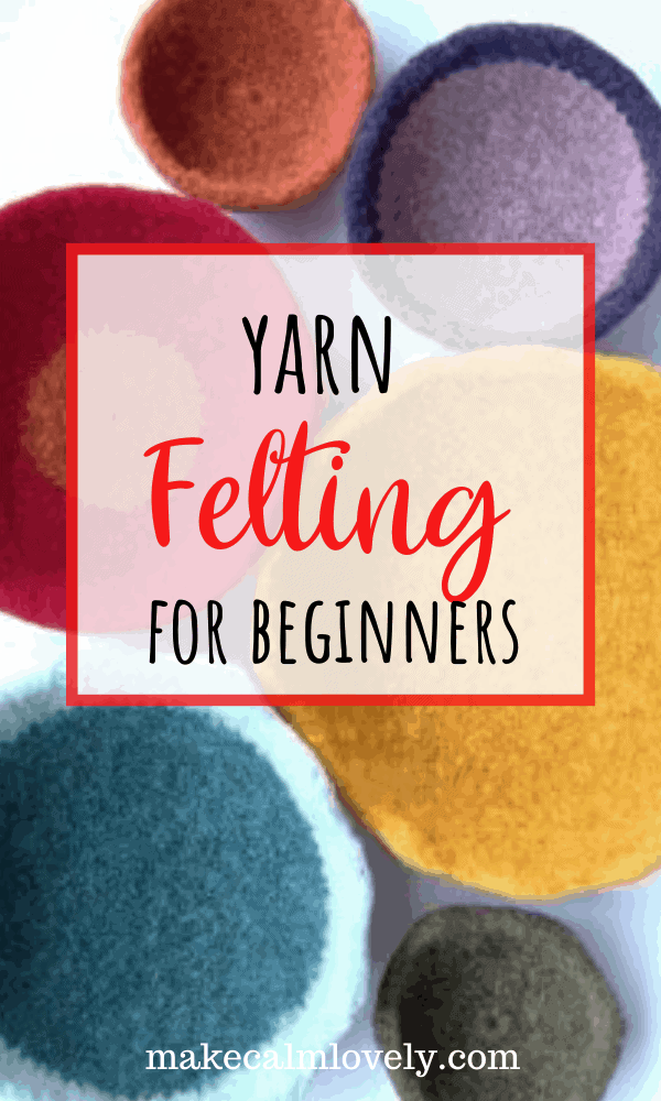 Yarn Felting for Beginners. Complete guide to felting for knitting and crochet #felting #knitting #crochet