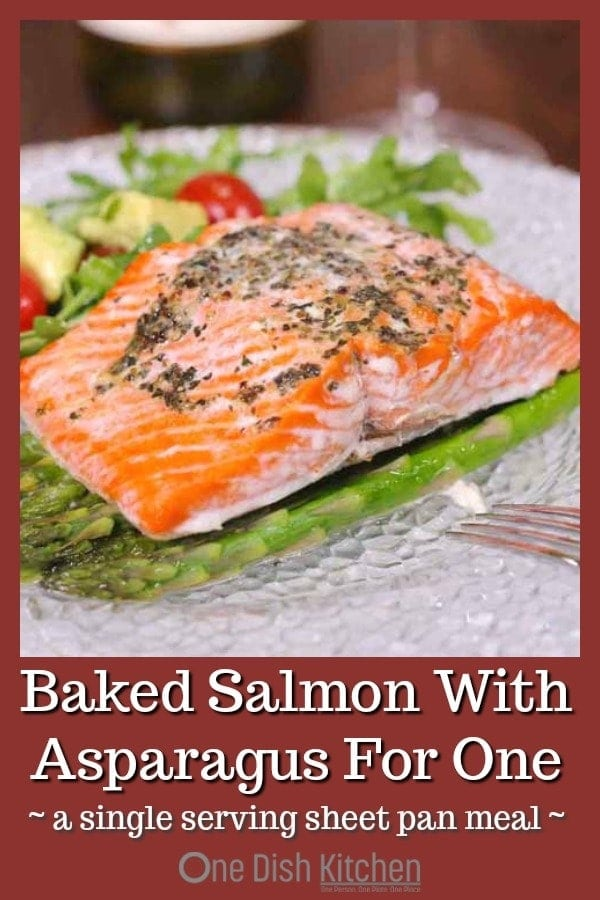 This fantastic Baked Salmon recipe can be made in under 30 minutes! This single serving of salmon is baked along with asparagus on a sheet pan for easy cleanup. A fresh, healthy, low calorie seafood meal. | One Dish Kitchen | #salmon #salmonrecipe #sheetpan #asparagus #singleserving #cookingforone #recipeforone