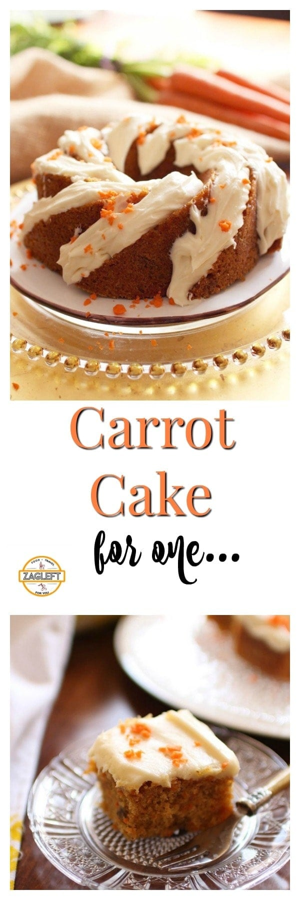 This delicious Carrot Cake is the perfect size for one or two people. All the ingredients and flavors you love in a carrot cake in a smaller size. | ZagLeft