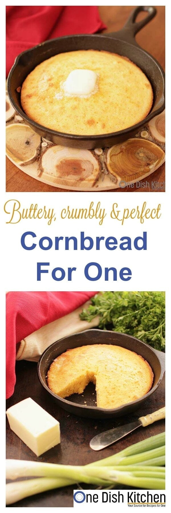 This classic, buttery and sweet Cornbread For One can be made in a small cast iron skillet or mini baking dish. It's the perfect size if you're cooking for one. | One Dish Kitchen