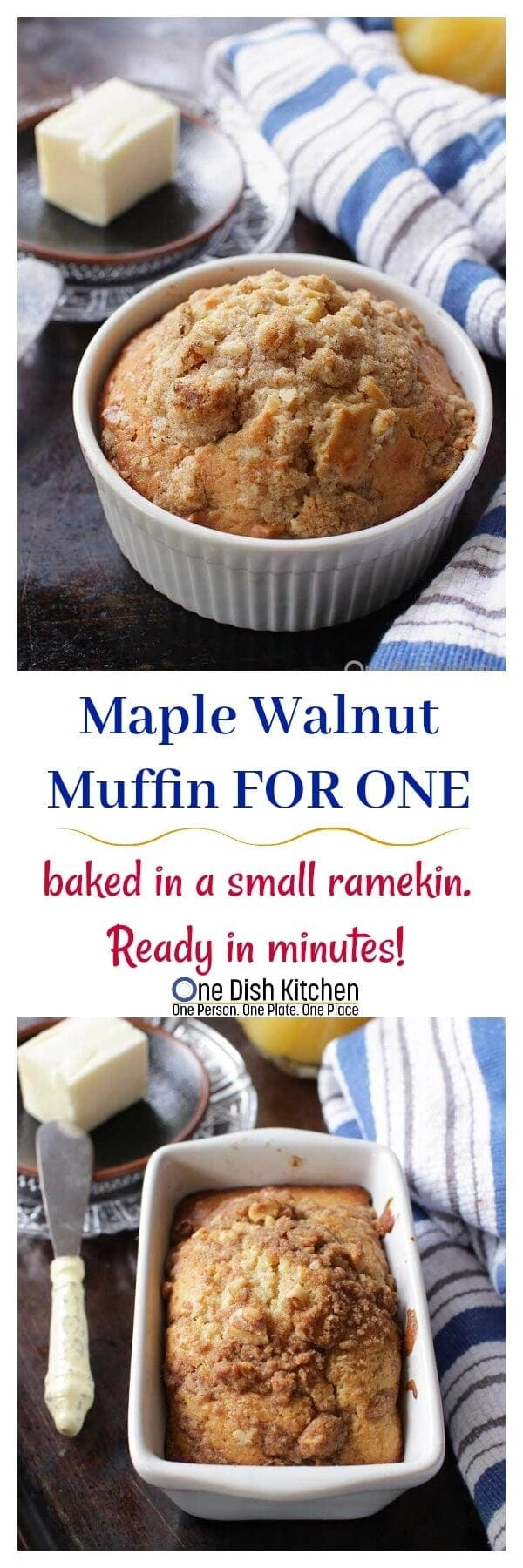 This Maple Walnut Muffin For One is the perfect size for one person. Made in a ramekin and topped with a cinnamon streusel topping. Ready in minutes! | One Dish Kitchen