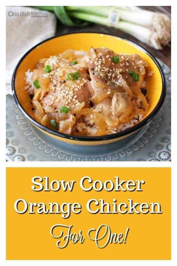 Slow Cooker Orange Chicken For One | One Dish Kitchen | #singleserving #slowcooker #crockpot #chicken #recipe