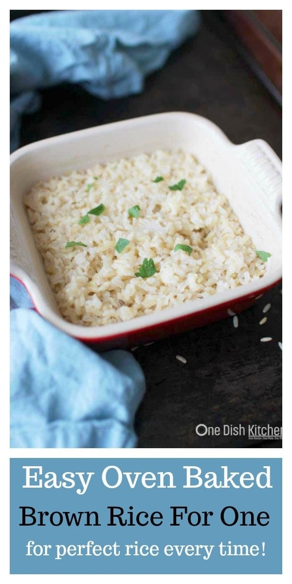 "Easy single serving recipe for oven baked brown rice. Baking brown rice in the oven is the best way to cook rice! The rice is cooked perfectly every time. This ""recipe for one"" is the perfect amount for anyone cooking for one person. 