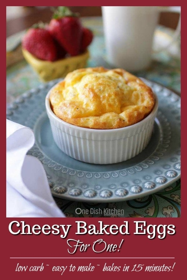 Cheesy Baked Eggs For One, two eggs mixed with cream or milk, cheese and seasonings baked in a ramekin and ready in 15 minutes. Light, easy to make, hearty and so tasty. A wonderful single serving breakfast recipe. | One Dish Kitchen | #singleserving #breakfast #ramekin #cookingforone #recipeforone #lowcarb