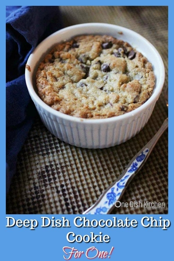 This Deep Dish Chocolate Chip Cookie For One is so easy to make and can be baked in a ramekin or on a cookie sheet. With buttery, crisp edges and a warm, gooey center it's a delightful indulgent treat for one person. | One Dish Kitchen | #smallbatch #cookie #singleserving #dessert