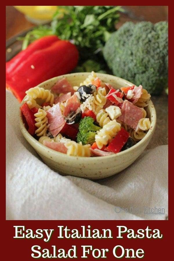 Italian Pasta Salad Recipe For One | One Dish Kitchen | #singleserving #pastasalad #italiansalad #saladrecipe #cookingforone #recipeforone