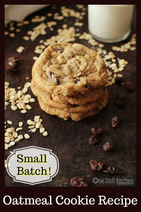 Oatmeal Cookies | Small Batch Recipe | One Dish Kitchen