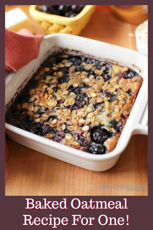 This Easy Baked Oatmeal is the best way to start your day! It's almost like eating a warm oatmeal cookie in a bowl. Naturally sweetened with honey or maple syrup and filled with blueberries or your favorite fruit. This single serving breakfast is baked in one pan for easy cleanup. | One Dish Kitchen