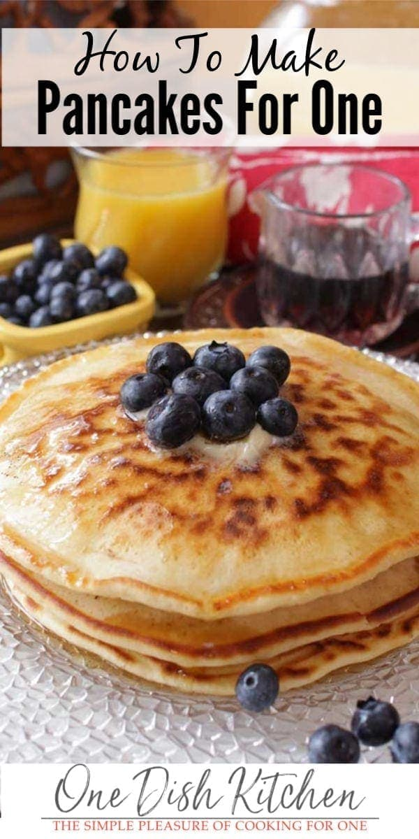 How To Make Pancakes for one! This easy recipe makes a small batch of pancakes and is perfect for those cooking for one. | ONE DISH KITCHEN | onedishkitchen.com