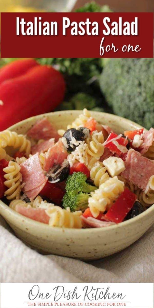 pasta salad with italian dressing | one dish kitchen