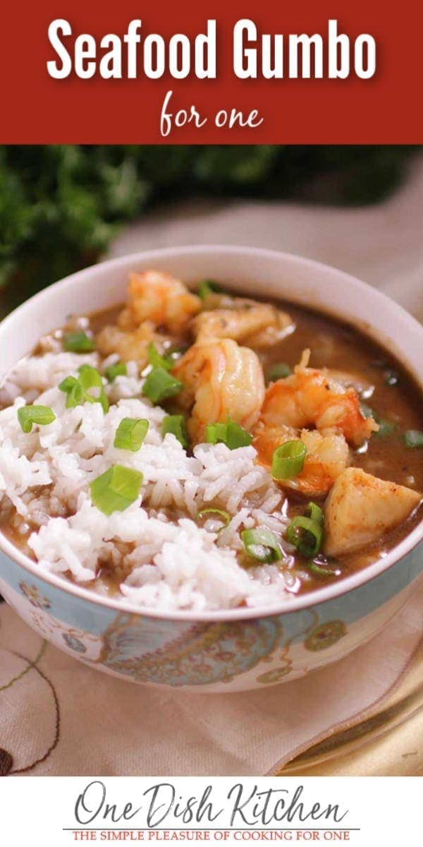 seafood gumbo for one | one dish kitchen
