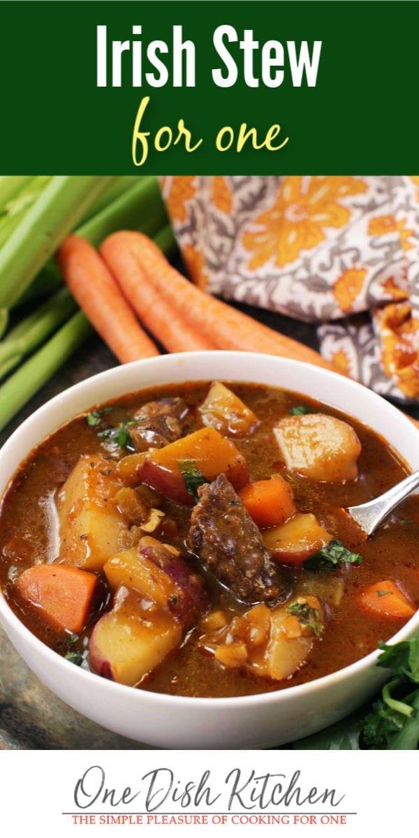 Irish Stew For One | One Dish Kitchen