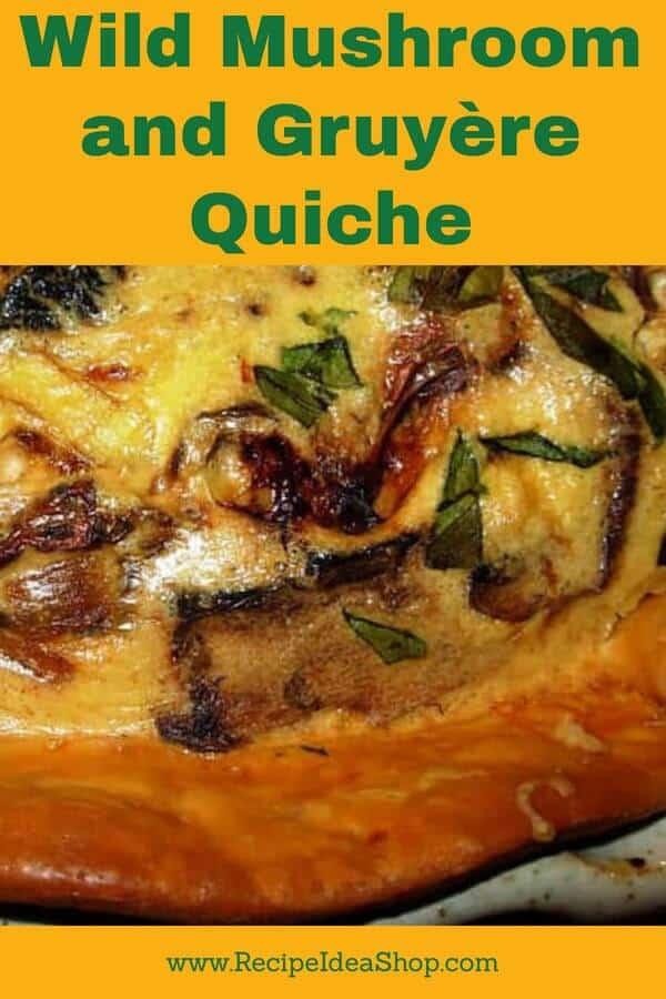 Wild Mushroom & Gruyère Quiche. Easy. Tasty. Impressive. #breakfastrecipes #wildmushroomgruyerequiche #quicherecipes #breakfast #recipes #recipeideashop