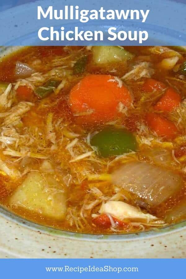 Mulligatawny Chicken Soup Recipe. You will feel like you are in another country. #muligatawnychickensoup #chickensoup #glutenfree #recipes #cookathome #comfortfood #recipeideashop