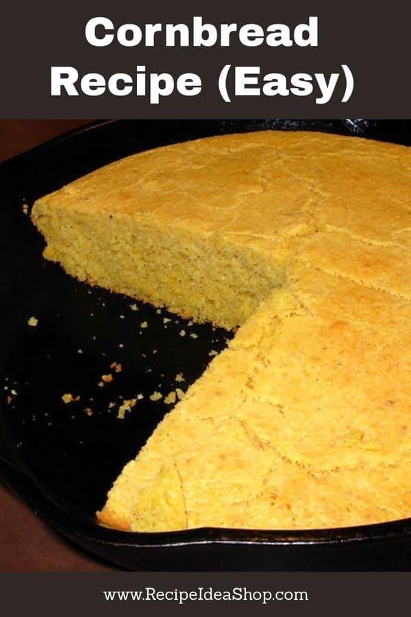 Such an Easy Cornbread Recipe and A-MAZ-ING. Love it, don't you? #cornbreadrecipeeasy; #easycornbread; #easyrecipes; #recipes; #cookathome; #recipeideashop