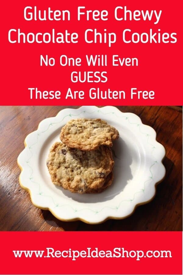 Gluten Free Chocolate Chip Cookies Recipe. So good! Don't say anything. No one will know they are Gluten Free. They are simply the BEST Chocolate Chip Cookies! #glutenfreechocolatechipcookies #glutenfree #recipeideashop