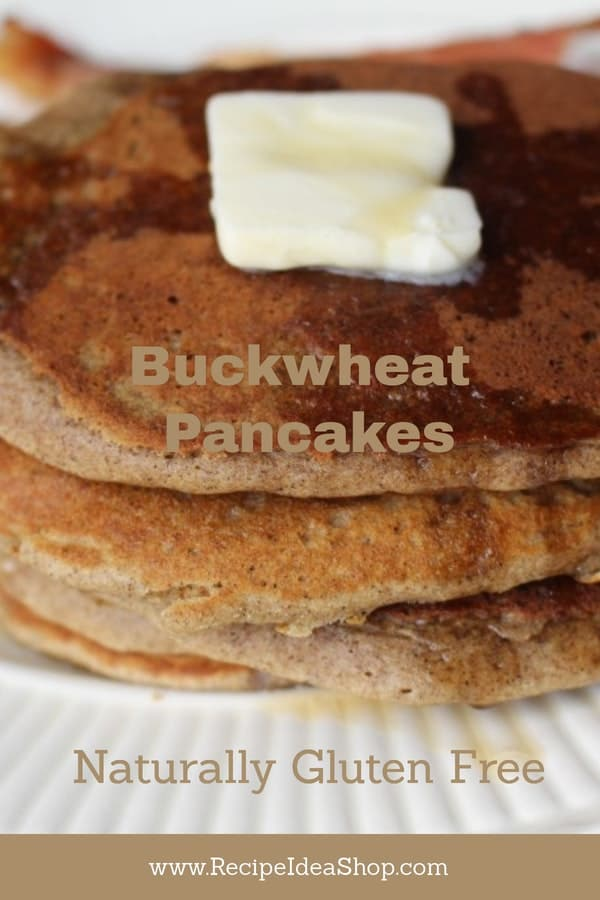 Buckwheat Pancakes: naturally gluten free. Easy and oh-so-delicious. #glutenfreebuckwheatpancakes, #recipeideashop, #buckwheatpancakes