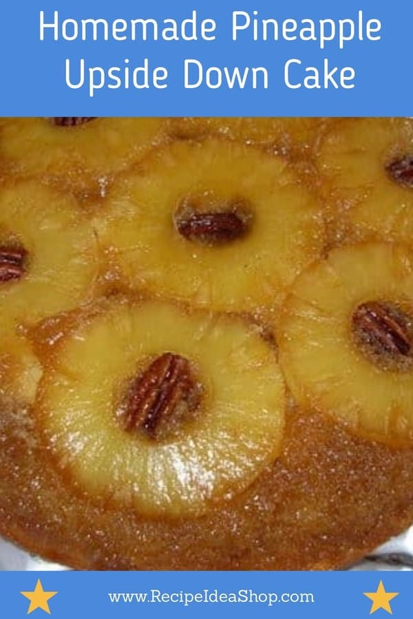 Yum. Homemade Pineapple Upside Down Cake Recipe. Simple. You can do this. From scratch. #pineappleupsidedowncakerecipe #pineappleupsidedowncake #cakerecipes #cakes #bakefromscratch #recipes #recipeideashop