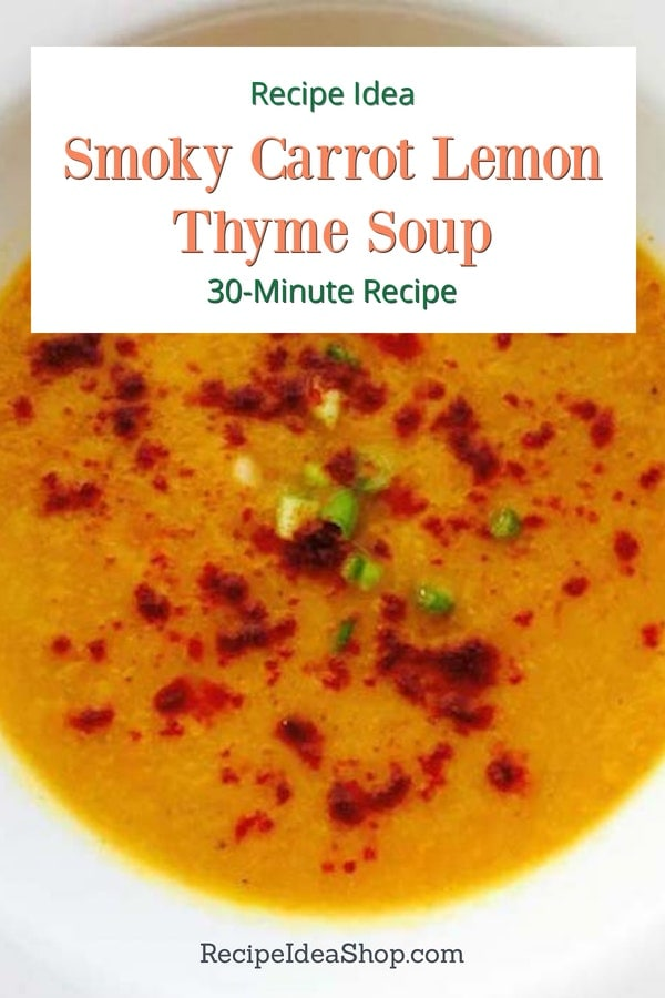 Carrot Lemon Thyme Soup is creamy and savory. #carrot-lemon-thyme-soup #carrotsoup #souprecipes #soup #vegan #glutenfree #recipes #comfortfood #recipeideashop