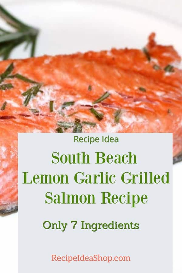 South Beach Lemon Garlic Grilled Salmon Recipe takes only 12 minutes. SO good. #southbeachlemongarlicgrilledsalmon #southbeachdiet #southbeachsalmon #grilledsalmon #fishrecipes #comfortfood #glutenfree #recipe-reperoire #recipes #recipeideashop