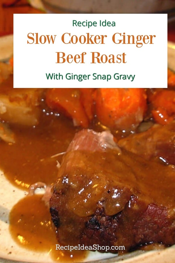 Slow Cooker Ginger Beef Roast / Pot Roast with Ginger Snap Gravy. SO, so good. #slowcookergingerbeefroast #slowcookerrecipes #beefrecipes #potroast #gingersnaps #recipes #comfortfood #recipeideashop