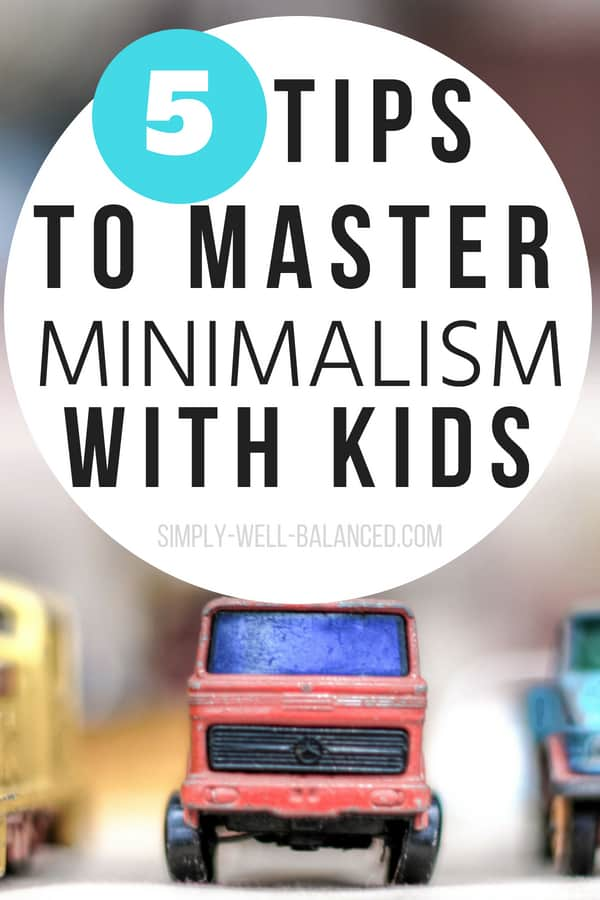 Image of organized toy cars with text overlay: how to master minimalism with kids