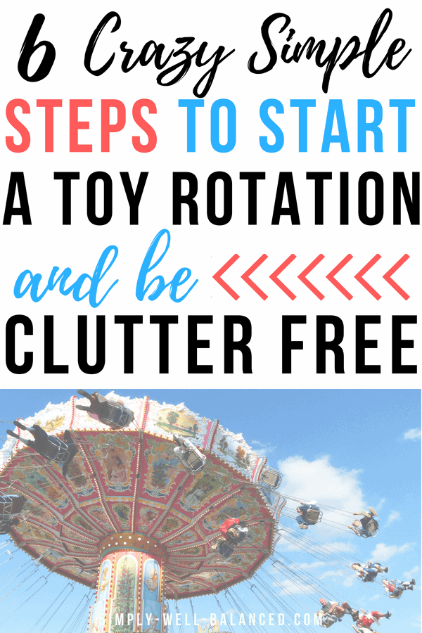 Looking for the best ideas to tackle toy storage and organization? Read this post to see why I strongly suggest that you start a toy rotation system. By sorting your children's toys into bins and rotating them on a weekly or monthly basis you will have a quick and easy way to declutter. No more toy clutter taking over your home. Includes Montessori inspired toy rotation categories #declutter #toyrotation #minimalist