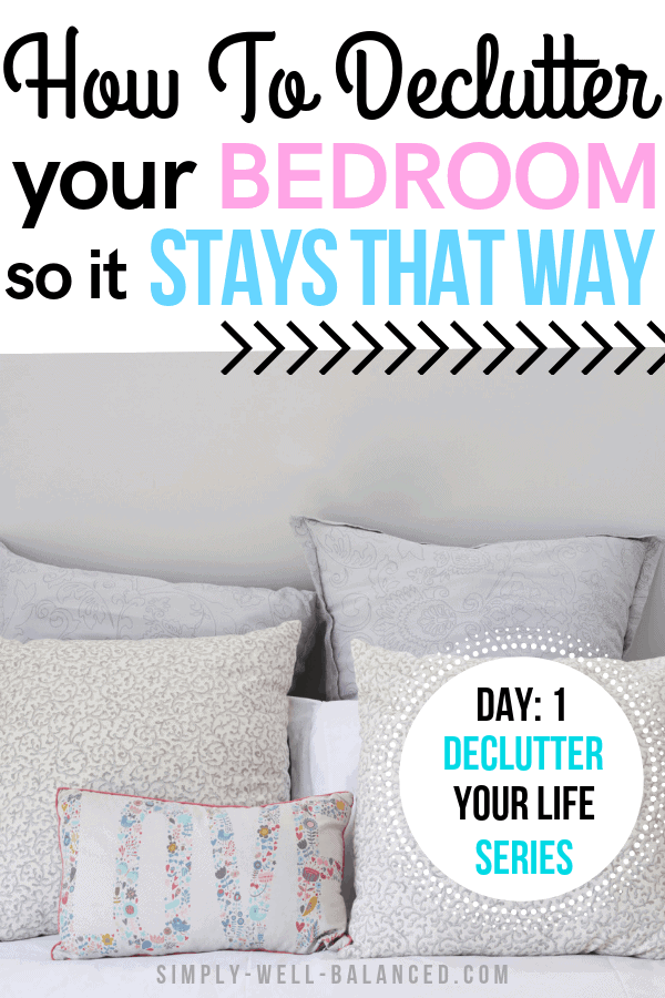 How to declutter your bedroom.