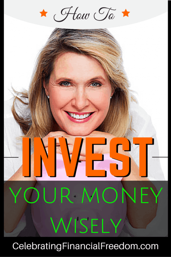 How to Invest Your Money Wisely -The Basics