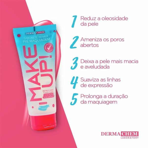 Sabonete Primer Make UP Dermachem