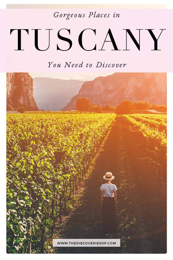 Tuscany Places to Visit