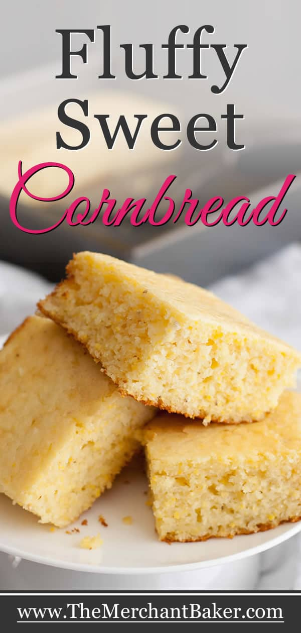 Fluffy Sweet Cornbread